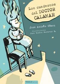 Los-cuadernos-del-Doctor-Calamar_Tragaluz